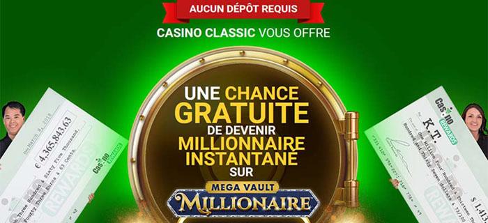 L'offre bonus de Casino Classic - Un tour sur le jeu Mega Vault Millionaire